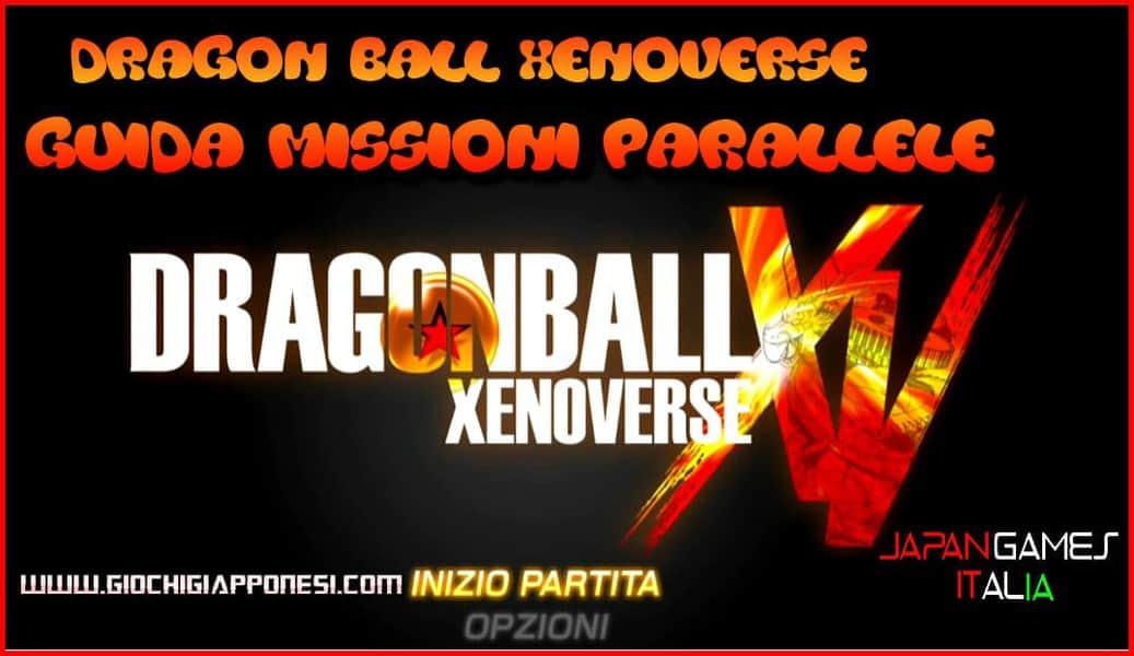 Dragon Ball Xenoverse Guida Missioni ANTEPRIMA